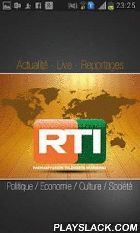 RTI Mobile  Android App - playslack.com ,  RTI mobile, pour une expérience streaming live et replay de qualité. Cette application mobile est un produit de la Radiodiffusion Télévision Ivoirienne développée par son Service Multimédia.La RTI en tant que premier média de service public de la Côte d'Ivoire, offre toute l'actualité politique, culturelle, économique, sociale de la Côte d'Ivoire. Avec RTI mobile, - Suivez le Direct de RTI1 en live streaming- Retrouvez vos programmes préférés (JT…