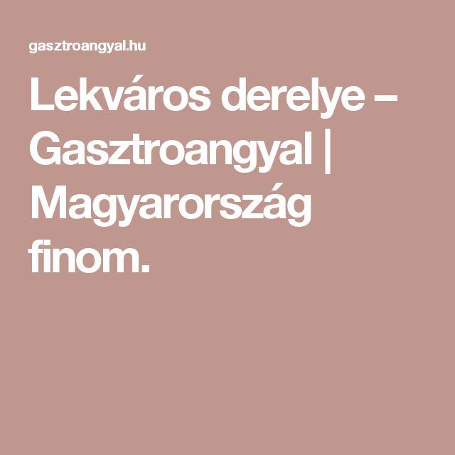 Lekváros derelye – Gasztroangyal | Magyarország finom.
