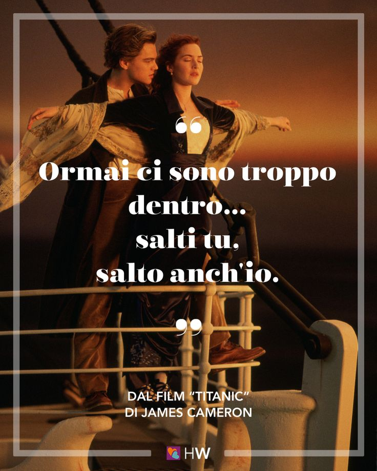 """Ormai ci sono troppo dentro... salti tu, salto anch'io"". Jack Dawson dal film ""Titanic"" di James Cameron #oscar2016 #leonardo #matrimonio #wedding"