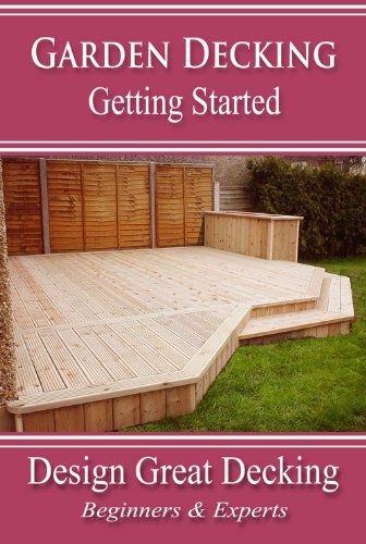 Garden Decking - Getting Started - This new decking manual takes you through the various stages of designing and building garden decking projects. If you are planning your first deck, then it is an excellent starting place for you to get some idea of
