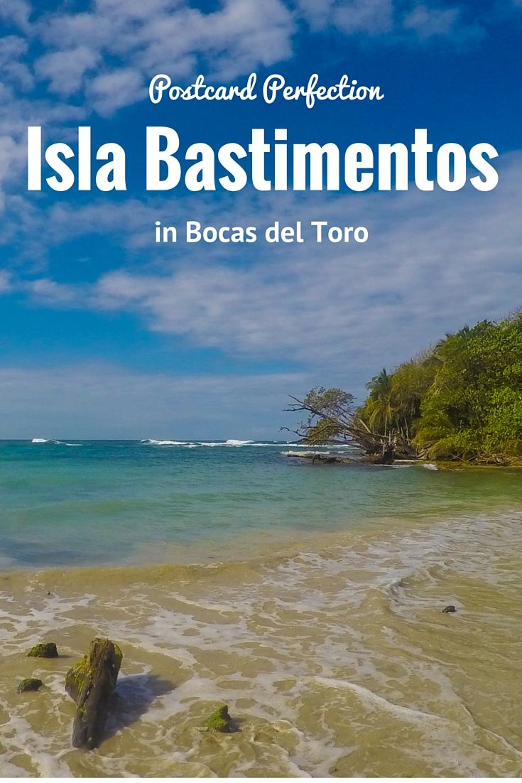 Postcard Perfection on Isla Bastimentos in Bocas Del Toro | Quarter Life Epiphany
