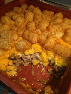 Tater Tot Casserole a.k.a White Trash Casserole. layer beef, cream of mushroom soup, corn, cheese and tots, cook for 50 min. <3LLS