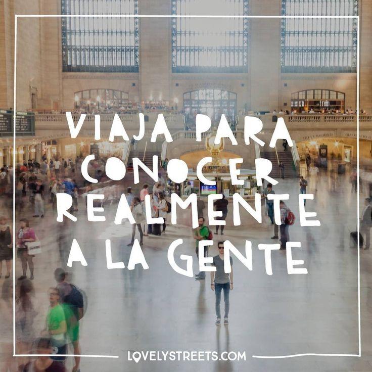 ¿Con quién te irías de viaje para conocerle aún mejor? #LovelyStreets #travel #quotes #travelgram