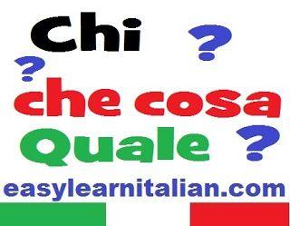 Aggettivi e pronomi interrogativi - Italian interrogative adjectives and pronouns http://www.easylearnitalian.com/2013/08/Italian-interrogative-pronouns-and-adjectives.html #Grammar #Italian #Grammatica #Italiana