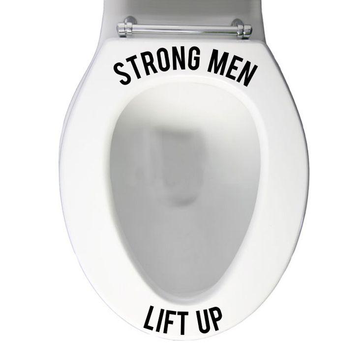 Strong Men Toilet Seat Tips sticker