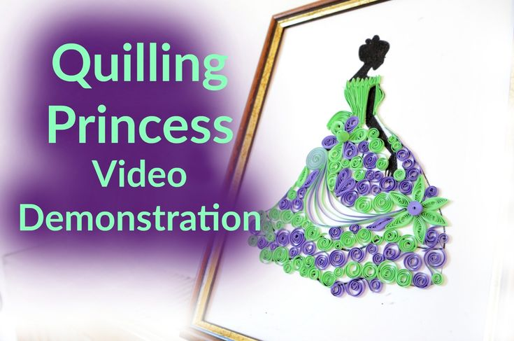 Princess made from paper quilling