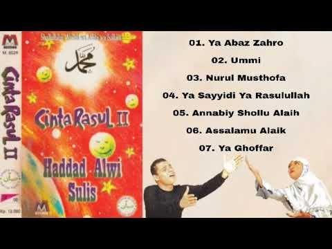 Cinta Rasul Vol 2 - Haddad Alwi & Sulis ( Full Album tahun