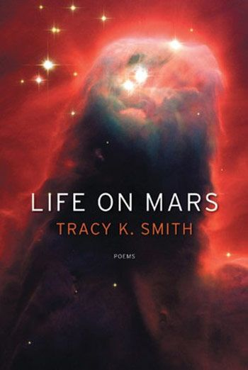 Life on Mars by Tracy K. Smith