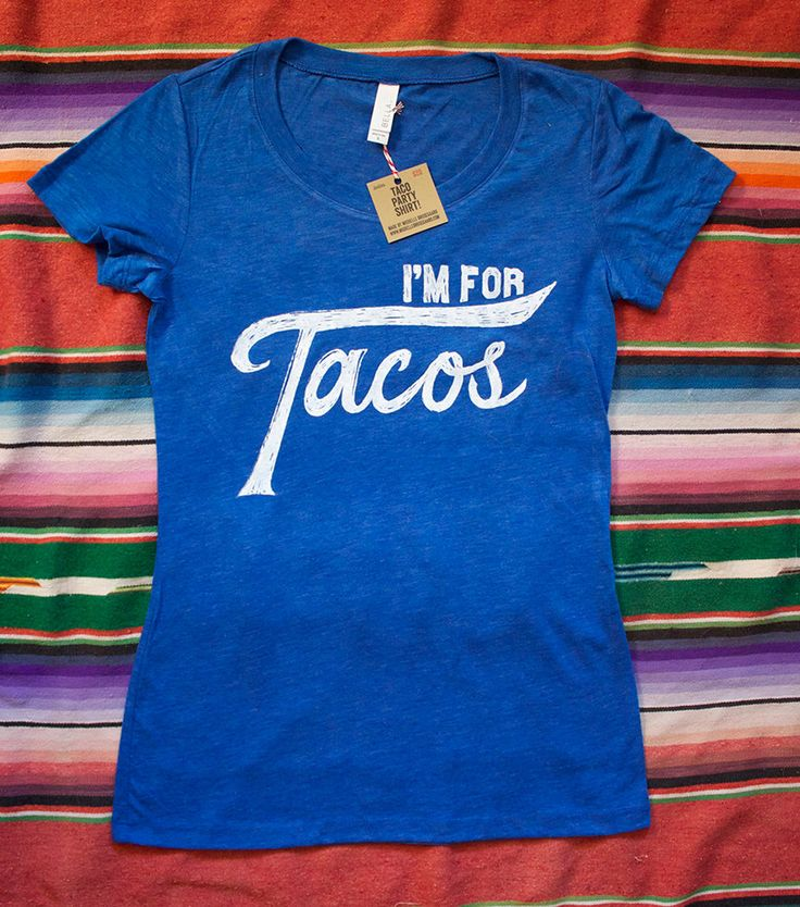 I'm for Tacos Shirt-Royal Blue Heather by MichelleBrusegaard on Etsy https://www.etsy.com/listing/211588757/im-for-tacos-shirt-royal-blue-heather