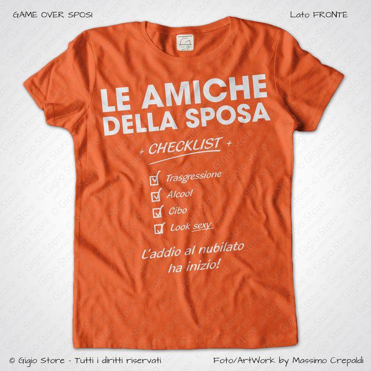Magliette Addio al Nubilato Amiche della Sposa T-Shirt colore Arancio Stampa Personalizzata Colore Bianco Taglia XS, S, M, L, XL