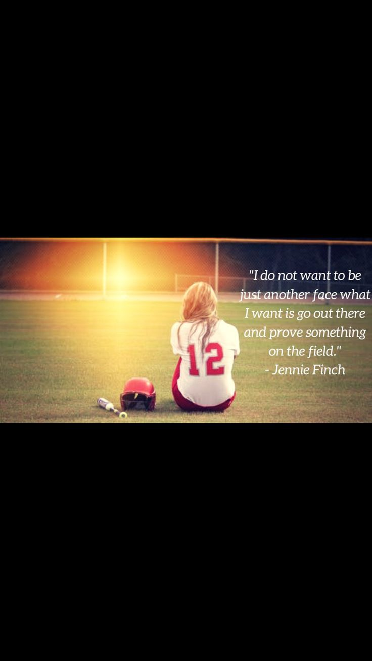 Softball friendship quotes quotesgram - I Don T Want To Be Another Fave I Want To Go Out There And