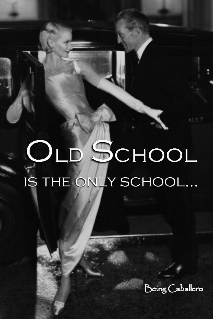 Old School is the only school…