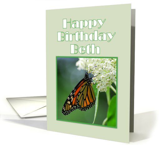 Happy Birthday, Beth, Monarch Butterfly on White Milkweed Flower card