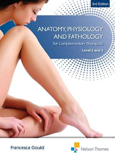 Anatomy, Physiology and Pathology for Complementary Therapists Level 2 and 3 2nd Edition Pdf Download e-Book