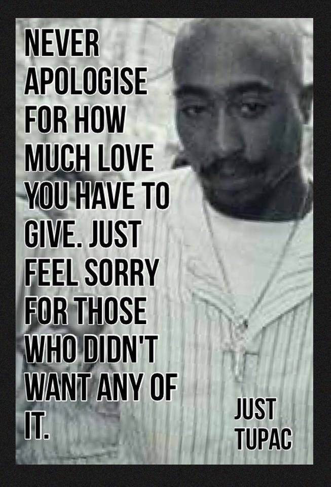 2pac I Love You Quotes : ... Quotes ideas on Pinterest 2pac real name, 2pac quotes and Tupac love