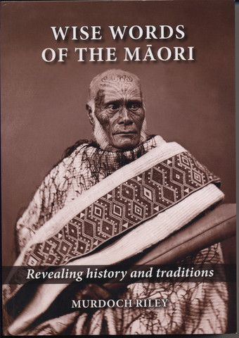 Wise Words Of The Māori