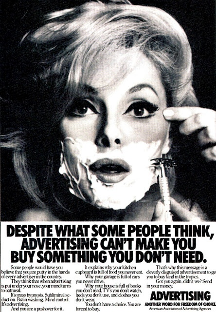 Marketing Unleashed: Despite what some people think, advertising can't make you buy something you don't need.