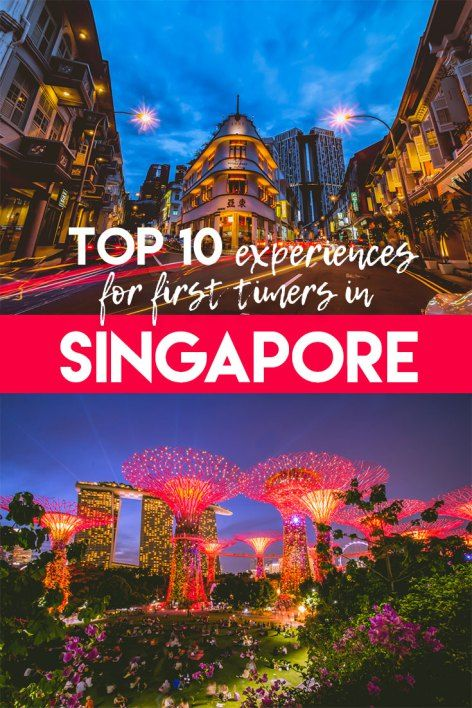 Top 10 experiences in Singapore