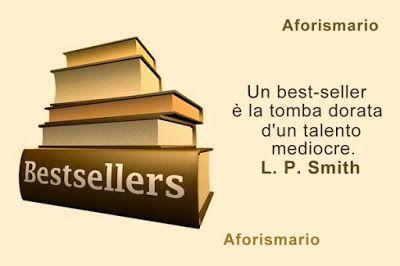 Aforismario®: Libri Bestseller - Aforismi, frasi e citazioni