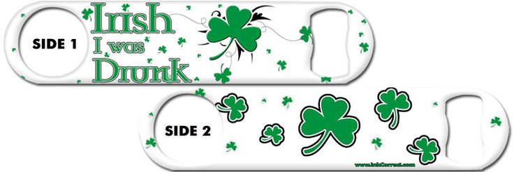 Bartender Bottle Opener: Irish I Was Drunk + Add Name Or Text Free!