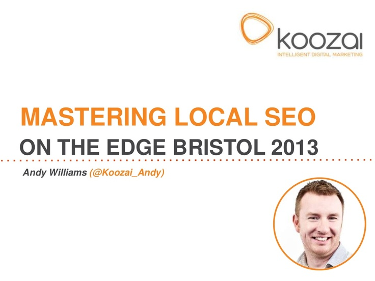 Mastering Local SEO – A Complete Guide (#EdgeBristol)