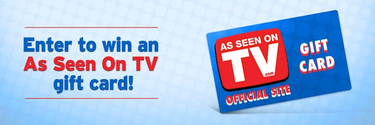 Enter for your chance to win a $100 gift card to the As Seen on TV Store!