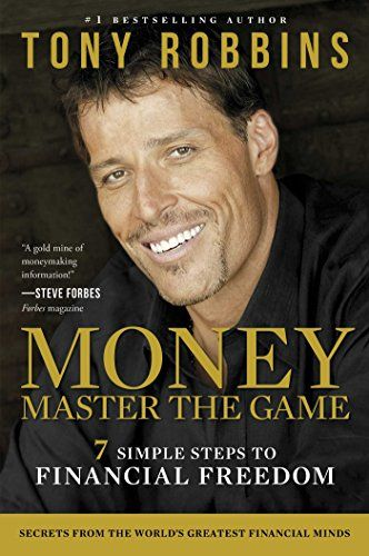 MONEY Master the Game: 7 Simple Steps to Financial Freedom by Tony Robbins http://smile.amazon.com/dp/1476757801/ref=cm_sw_r_pi_dp_RzHBub1HWNYQB