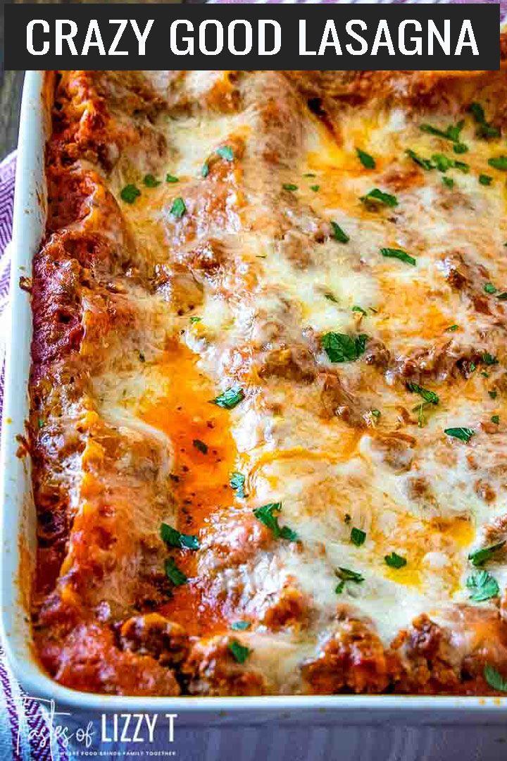 Crazy Good Lasagna Best Lasagna Recipe Easy Lasagna Recipe Easy Lasagna Recipe With Ricotta