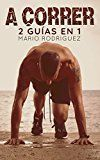 A correr : dos guias en una (Spanish Edition) by Mario  Rodriguez  (Author) #Kindle US #NewRelease #Sports #eBook #ad