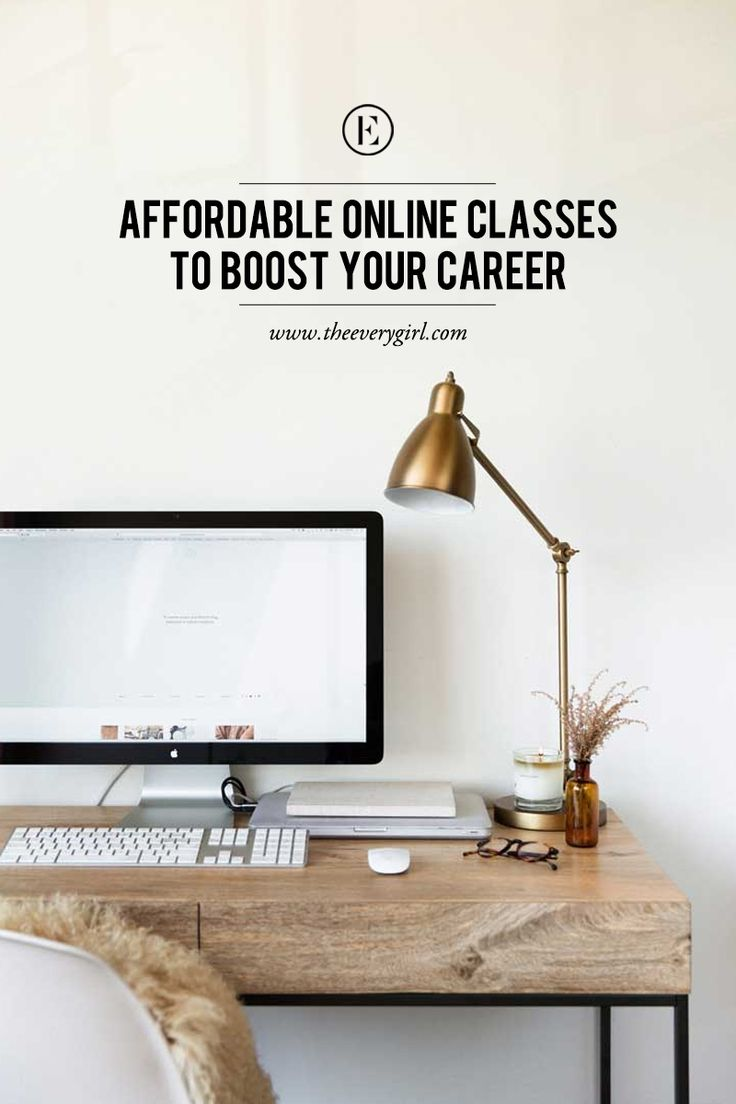 10 Affordable Online Courses You Should Take to Boost Your Career #theeverygirl