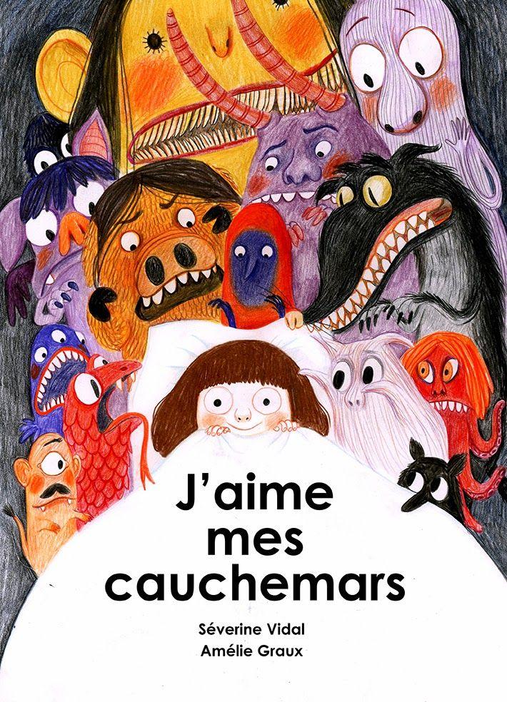 Séverine Vidal: J'aime mes cauchemars ! de Amélie Graux
