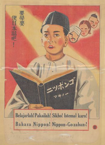 1940s poster in Chinese and Malay to persuade fellow Malayans to adopt the Japanese culture – learn the Japanese language – Bahasa Nippon.  -