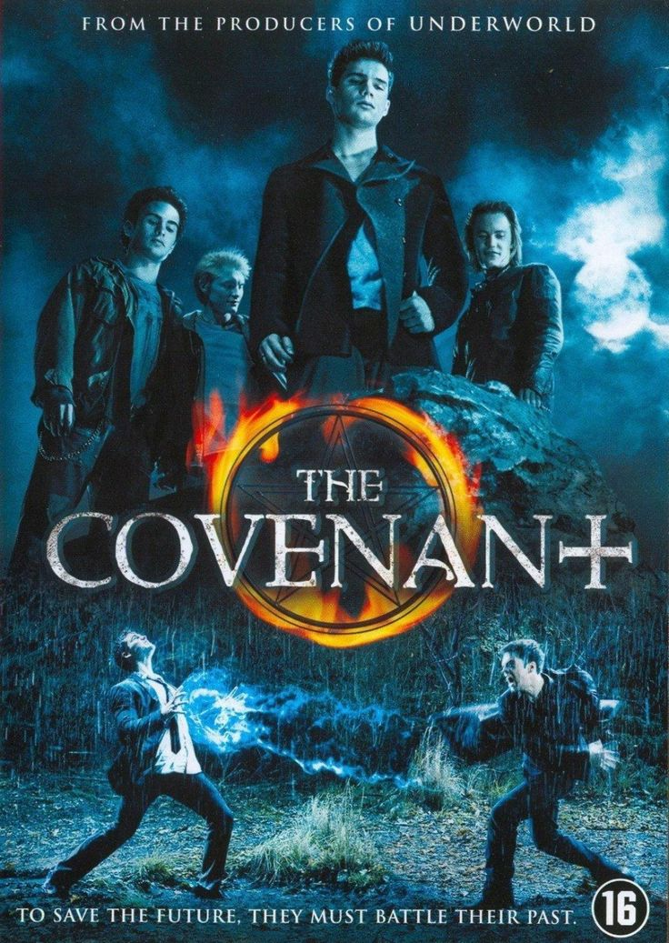 The Covenant (2006) Four young men who belong to a supernatural legacy are forced to battle a fifth power long thought to have died out. Another great force they must contend with is the jealousy and suspicion that threatens to tear them apart.