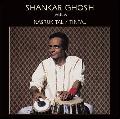 Ghosh Shankar - Raga Nasruk Tal and Tintal