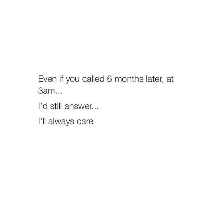 I'll always care.