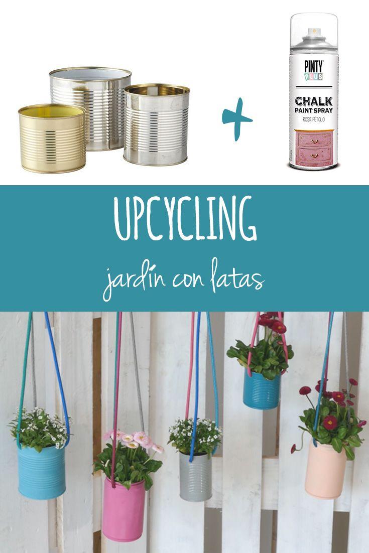 Upcycling con latas de conserva para hacer un jardín colgante por @masnidekoracio #jardin #upcycling #decoracion #spraypaint #spray #aerosol #chalkpaint