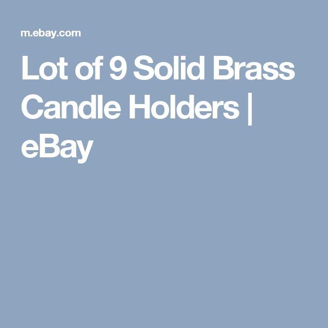 Lot of 9 Solid Brass Candle Holders | eBay