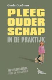 Gerda Doelman boeken - Pleegouderschap in de praktijk