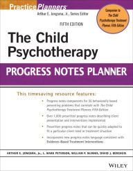The Child Psychotherapy Progress Notes Planner / Edition 5