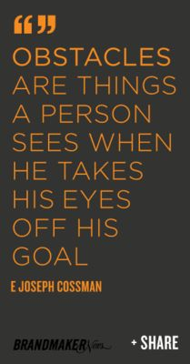 keep your eye on the prize.