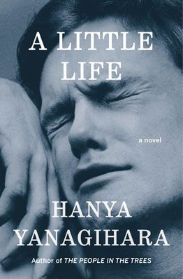How 'A Little Life' Became a Sleeper Hit - WSJ