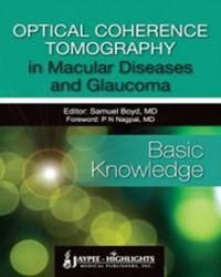 Optical Coherence Tomography in Macular Diseases and Glaucoma - Basic Knowledge