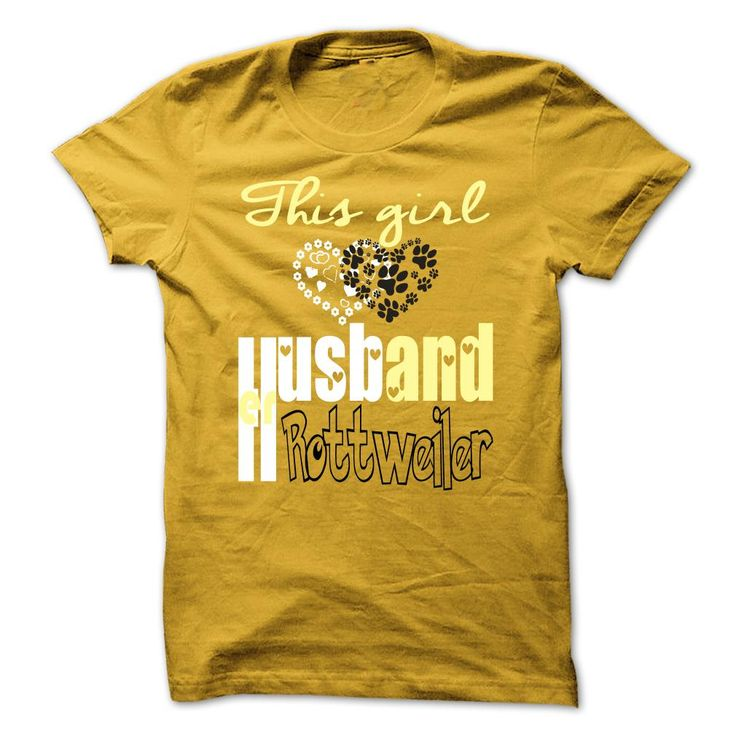 Husband and Rottweiler T-Shirts, Hoodies. SHOPPING NOW ==► https://www.sunfrog.com/Pets/Limited-Edition-This-girl-loves-her-Husband-and-Rottweiler-Yellow-29251148-Guys.html?id=41382