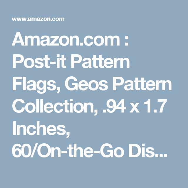 Amazon.com : Post-it Pattern Flags, Geos Pattern Collection, .94 x 1.7 Inches, 60/On-the-Go Dispenser, 1 Dispenser/Pack (682-GEOS) : Office Products