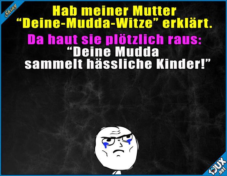 Autsch, der hat gesessen x.x #Mudda #Mutter #fies #Humor #Witze #Sprüche #lustigeMemes #Memes