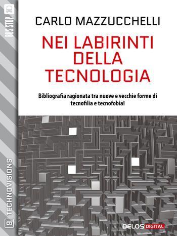 Solotablet.it - Nei labirinti della tecnologia, un nuovo ebook nella collana Technovisions