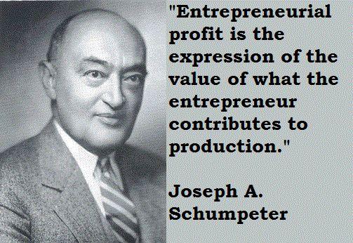 Joseph schumpeter famous quotes