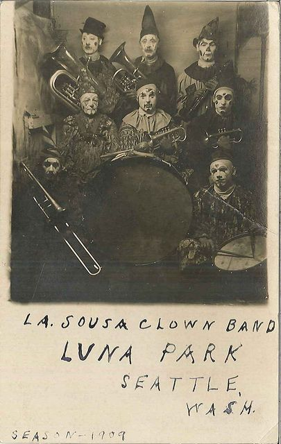 La Sousa Clown Band at Luna Park, 1909 by Seattle Municipal Archives - almost as creepy as the Seafair Pirates ;-))