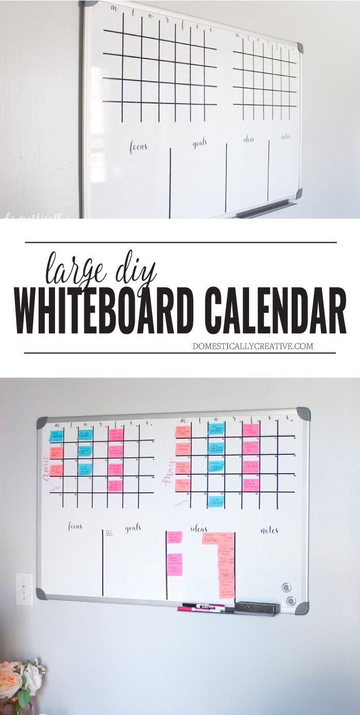 Diy Whiteboard Calendar And Planner Whiteboard Calendar Diy Whiteboard White Board