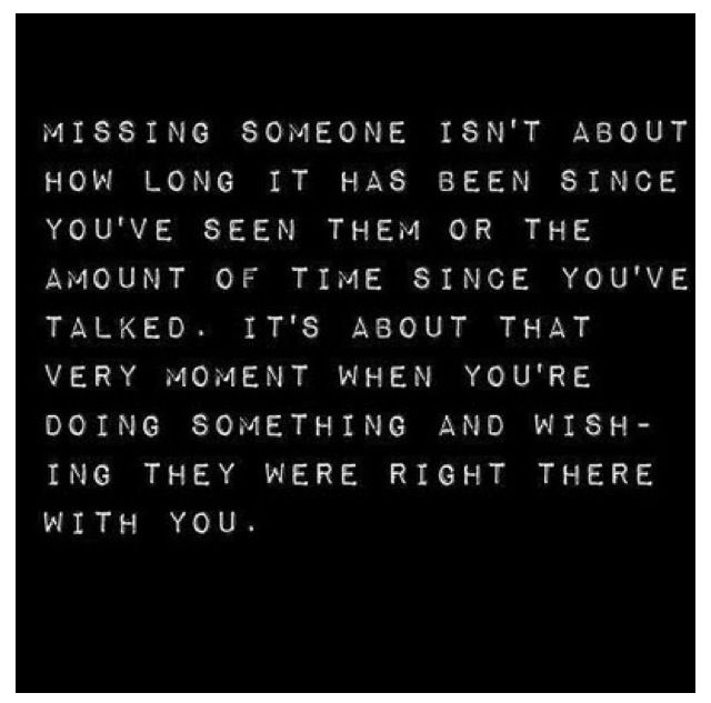 Missing Someone Quote: 17 Best Missing Someone Quotes On Pinterest